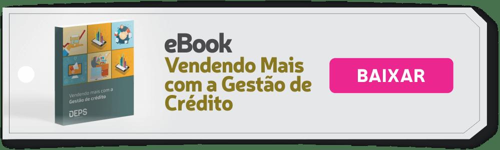 eBook: VENDENDO MAIS COM A GESTÃO DE CRÉDITO
